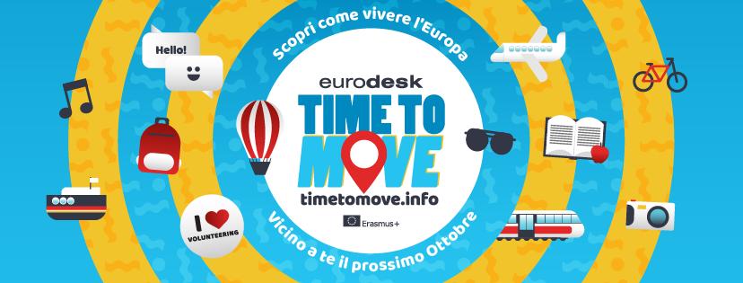 """""""TIME-TO-MOVE"""" LODINE 18 OTTOBRE ORE 18 """"Le opportunità di mobilità in Europa"""""""